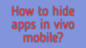 How to hide apps in vivo mobile
